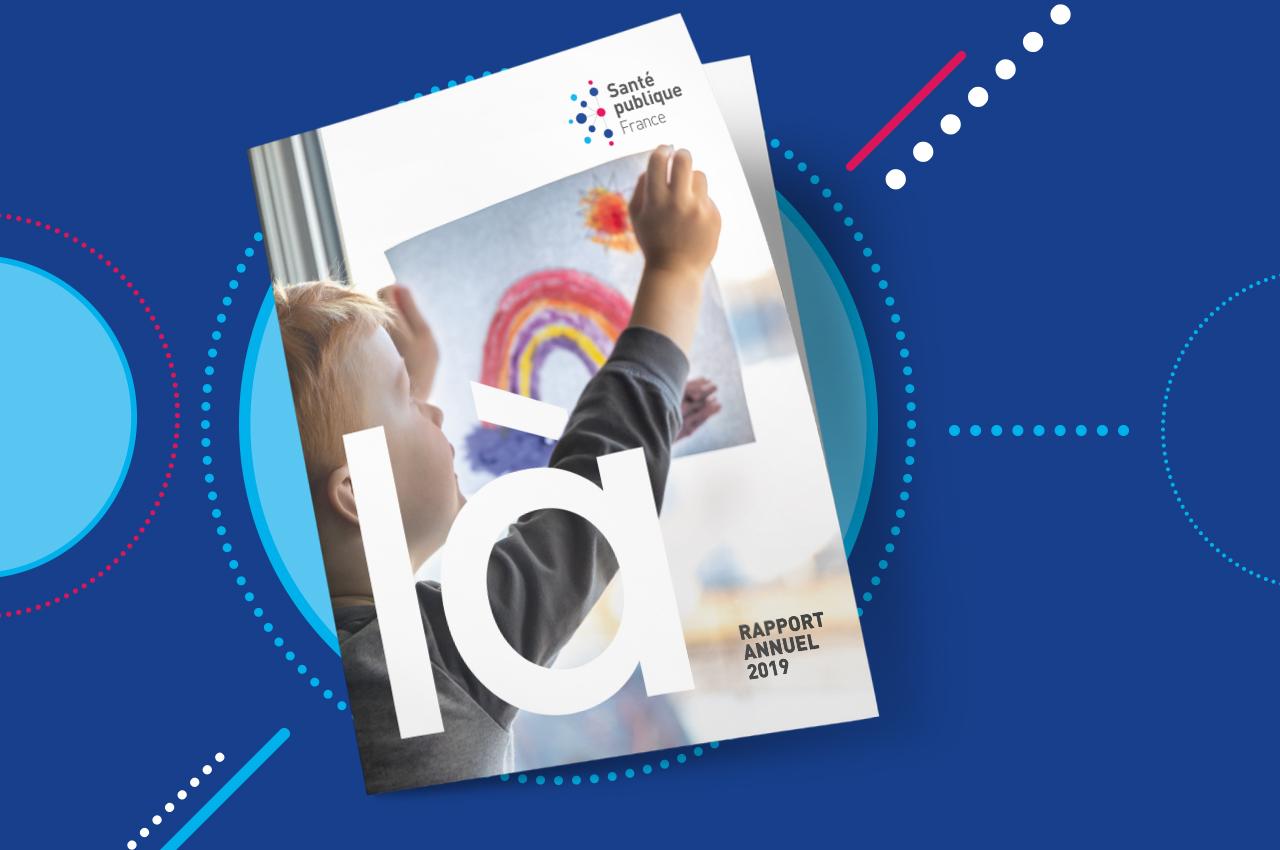 Rapport annuel - Santé publique France revient sur les temps forts de l'année 2019