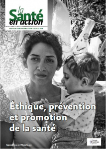 Couverture la Santé en action n°453 - Ethique, prévention et promotion de la santé