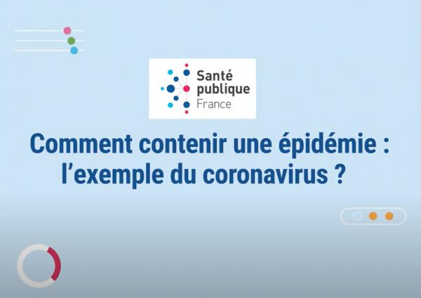 miniature du motion comment contenir une épidémie : l'exemple du coronavirus